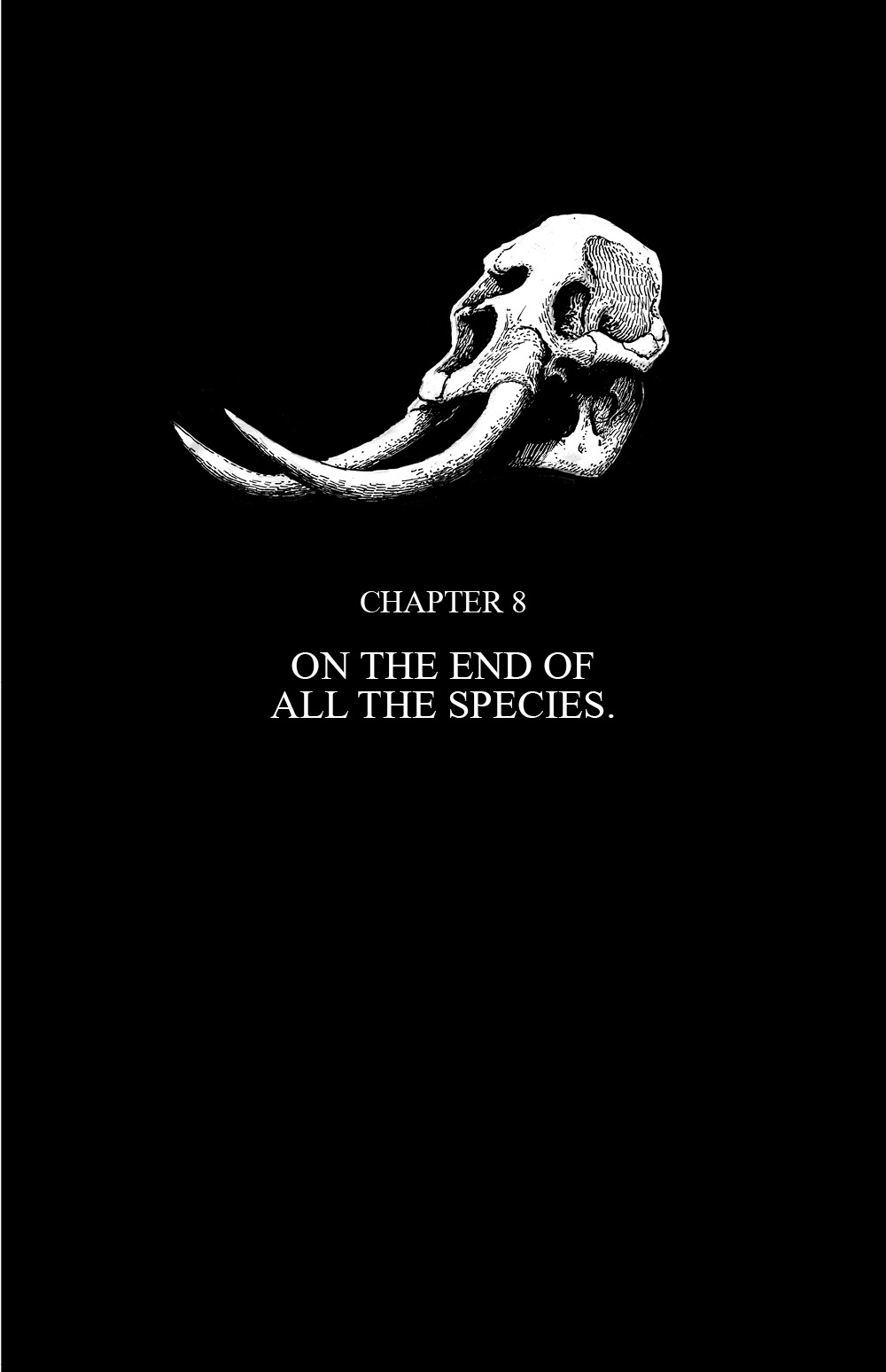 THE SKELETON Chapter #8